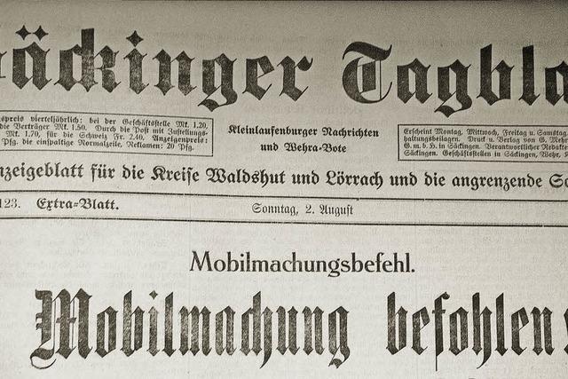 Wie die Kriegserklärung am Hochrhein aufgenommen wurde
