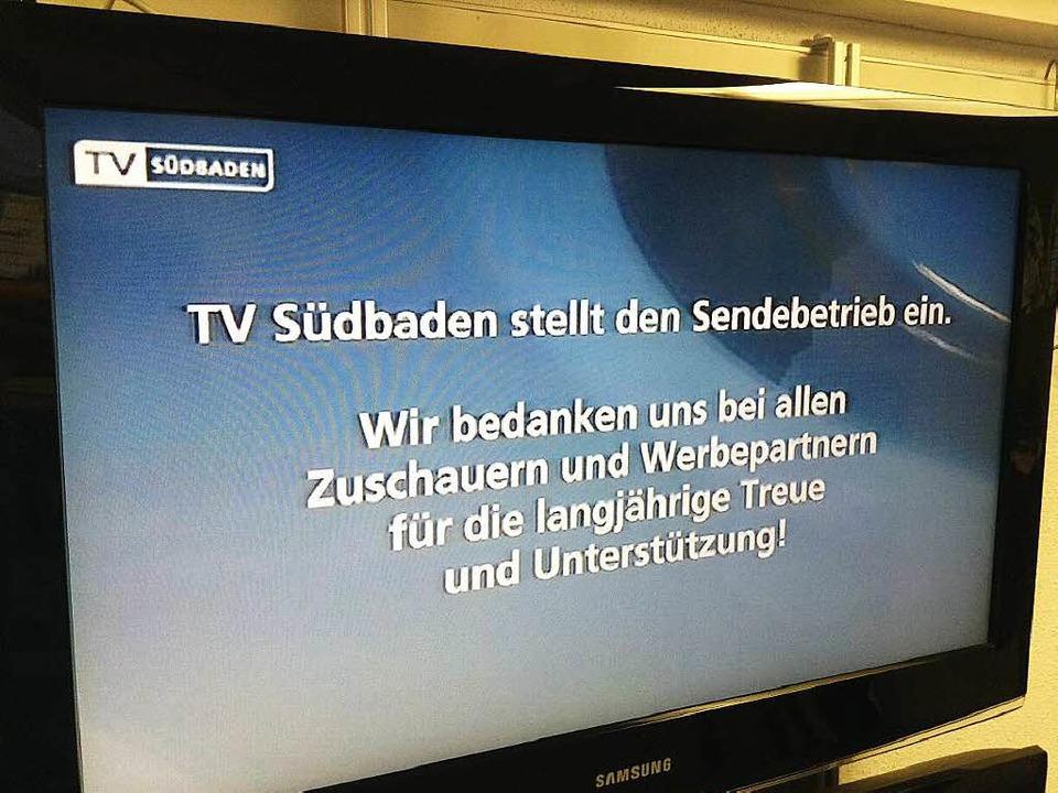 TV-Südbaden sendet nur noch eine letzte Botschaft an die Zuschauer.  | Foto: bz