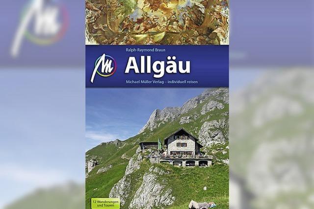 Reiseliteratur: Vielseitiges Allgäu