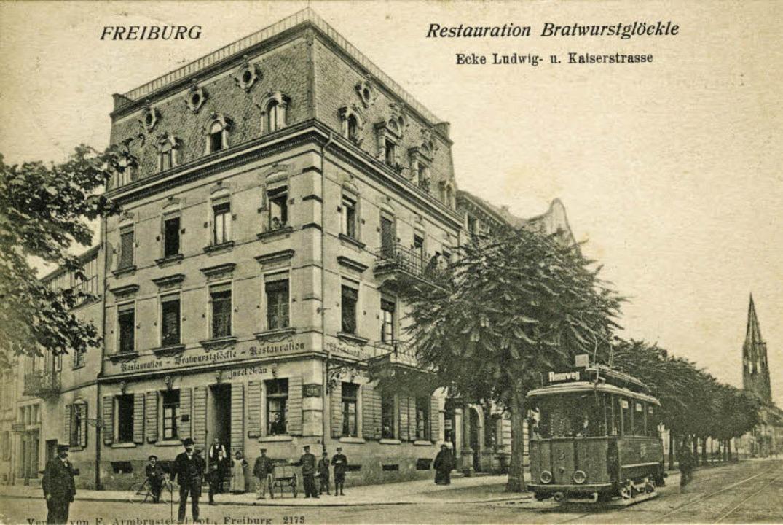 """Fein aufgestellt hat man sich 1907 bei...;Restauration Bratwurstglöckle"""".    Foto: Archiv Manfred Gallo"""