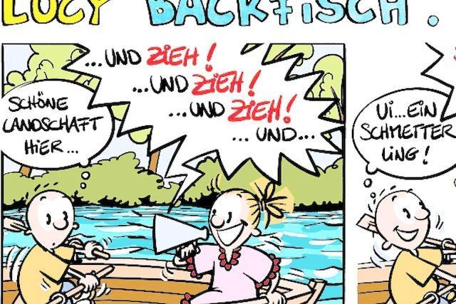 Lucy Backfisch: Und zieh, und zieh, und zieh!