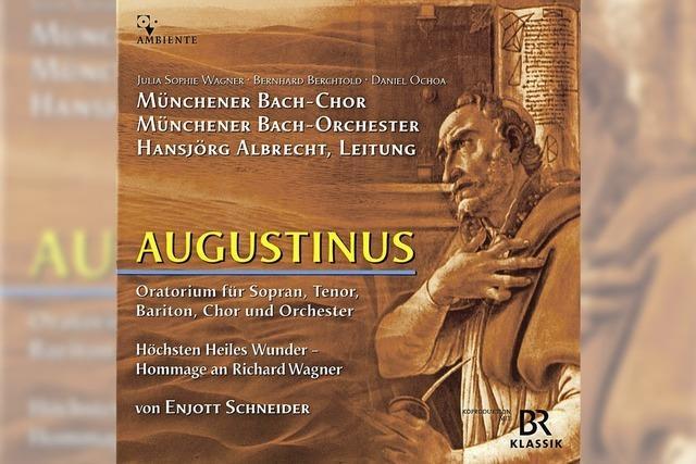 CD-TIPP: KLASSIK: Augustinus und Bayreuth