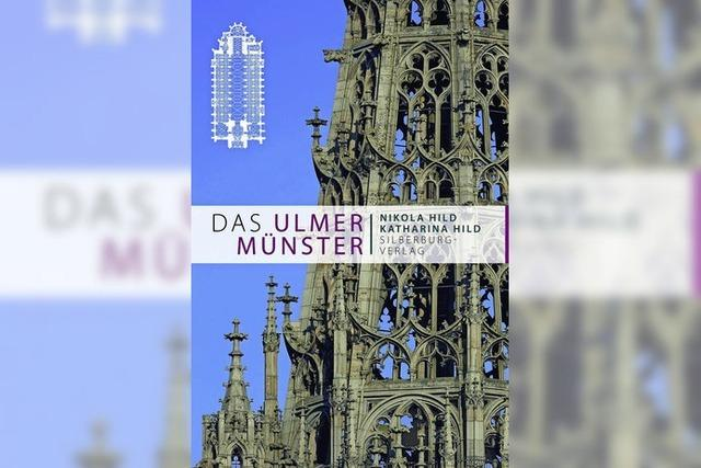 Ulmer Münster: Der höchste Kirchturm der Welt