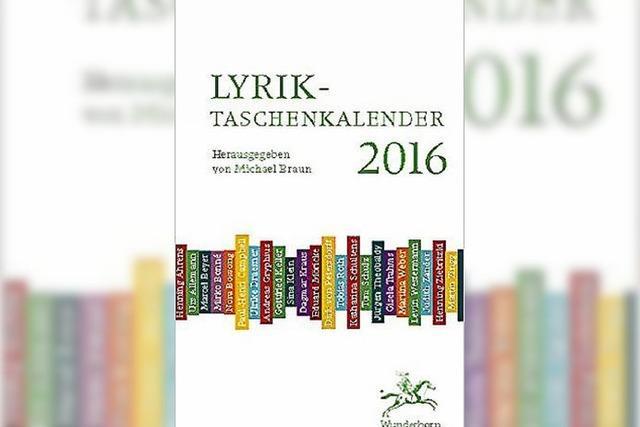 Lyrikkalender 2016: Poetisches Vademecum