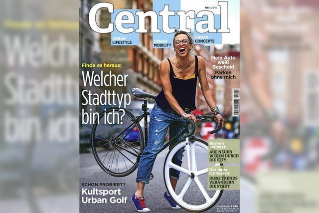 Central: Die Lust am Stadtleben