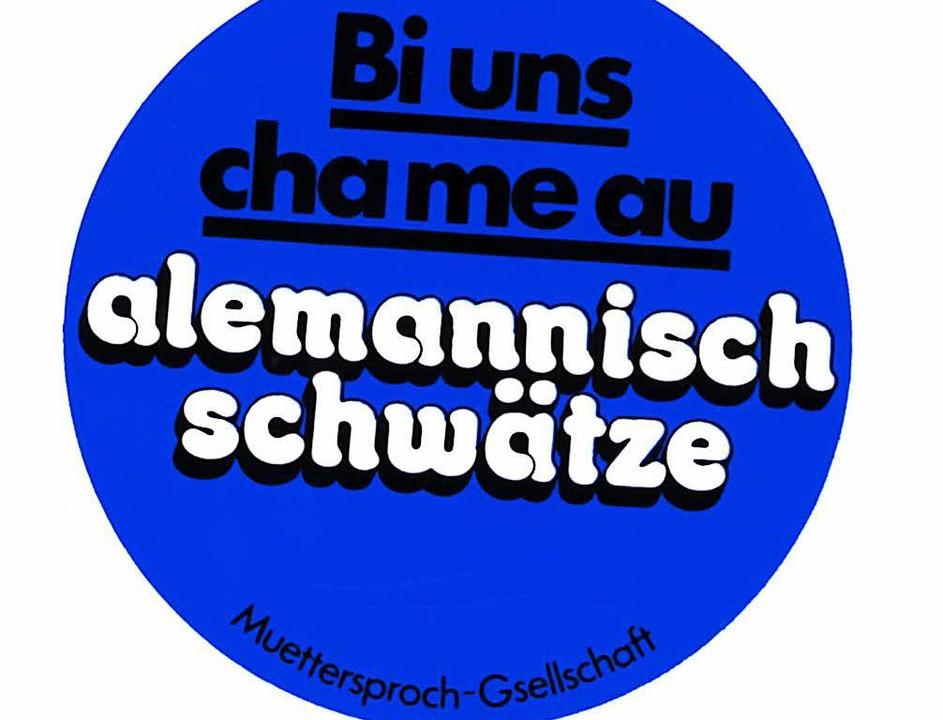 Die alemannische Mundart soll mehr Platz bekommen.  | Foto: ZVG