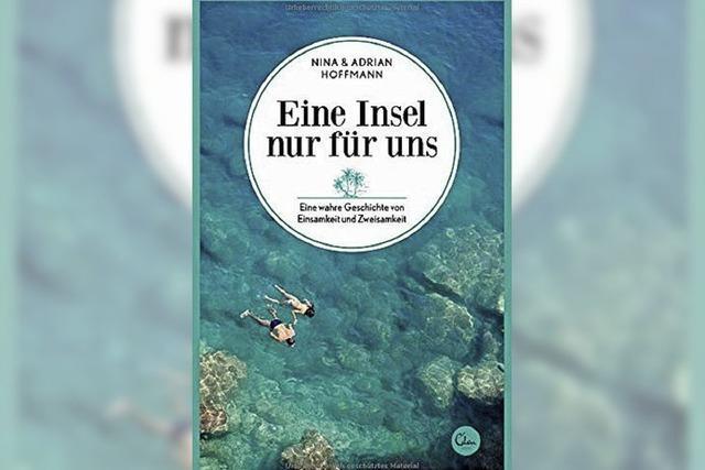 Nina & Adrian Hoffmann: Eine Insel nur für uns