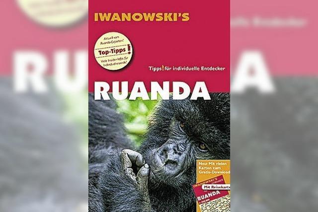 Ruanda: Mehr als ein Wohin-Buch