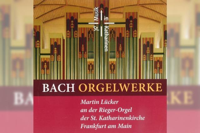 Martin Lücker (Orgel): Der große Bach