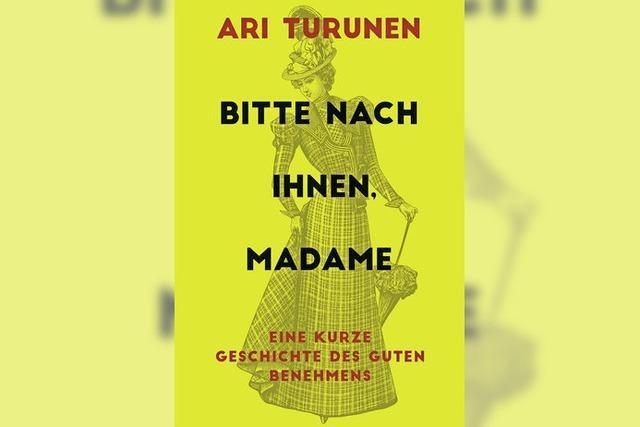 Aki Turunen: Eine kurze Geschichte des guten Benehmens