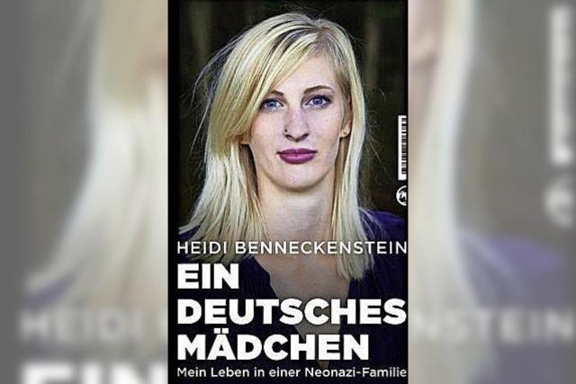 Heidi Benneckenstein wuchs unter Neonazis auf