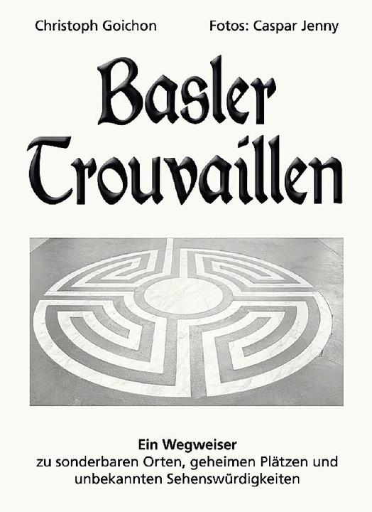 Basler Trouvaillen  | Foto: Verlag