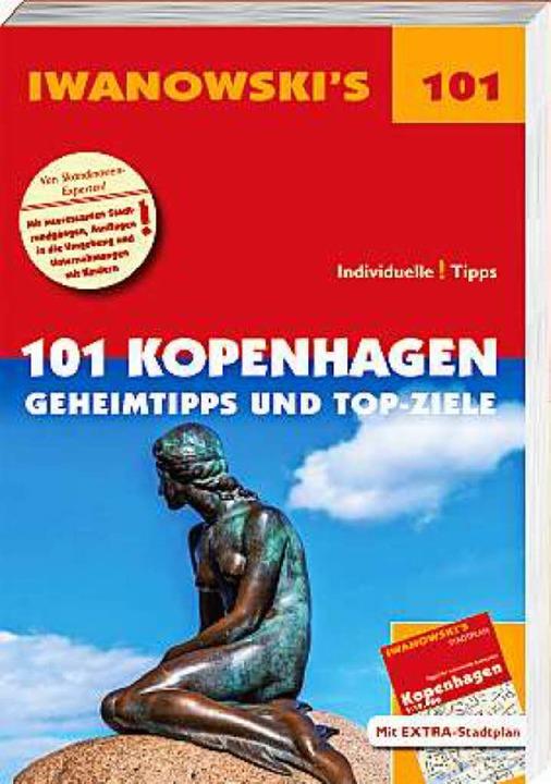 Kopenhagen – 101 Geheimtipps und Topziele.    Foto: Verlag