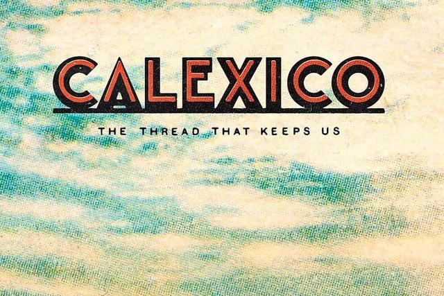 Calexico: Die pure Berechnung