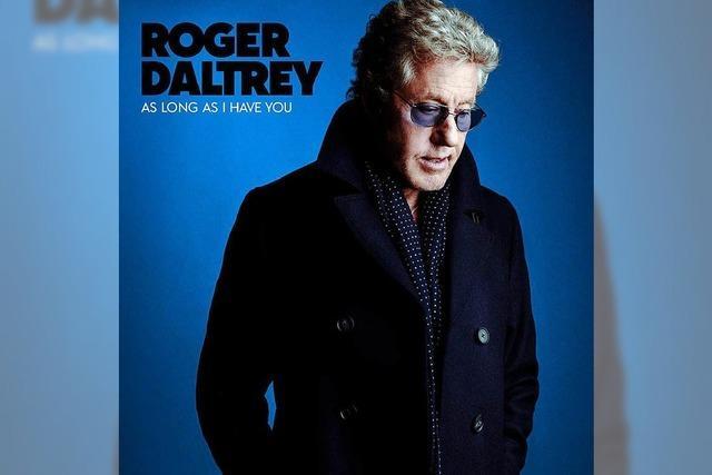 Roger Daltrey: Viel Gefühl im Alter
