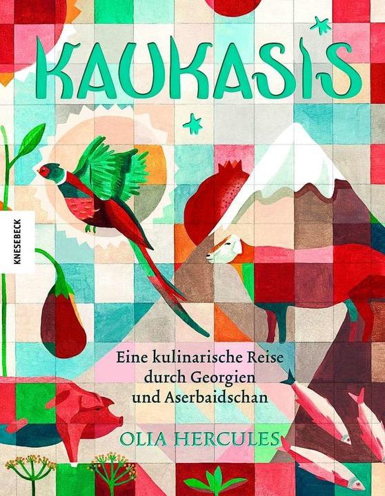 Olia Hercules: Kaukasis.    Foto:  Der Sonntag Verlags GmbH