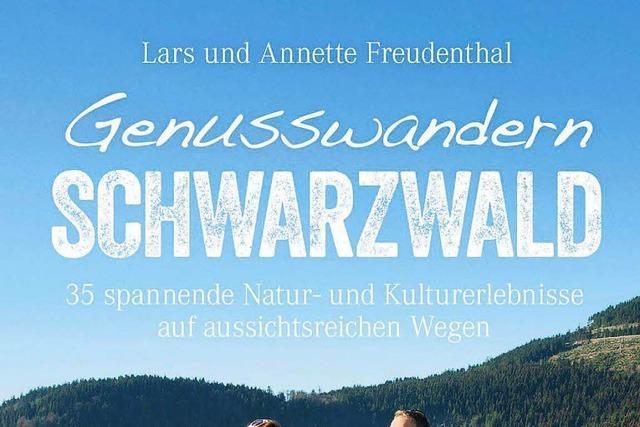 Neuer Schwarzwald-Wanderführer mit schönen Strecken