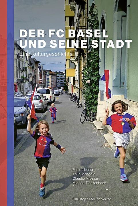 Blau-rotes Blut: Basel und sein FC sind eins.   | Foto: Ch. Merian Verlag