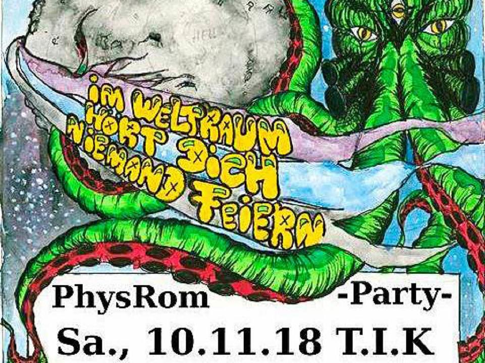 Die Fachschaften Physik und Romanistik...ysRom-Party im T.I.K unter der StuSie.    Foto: Promo