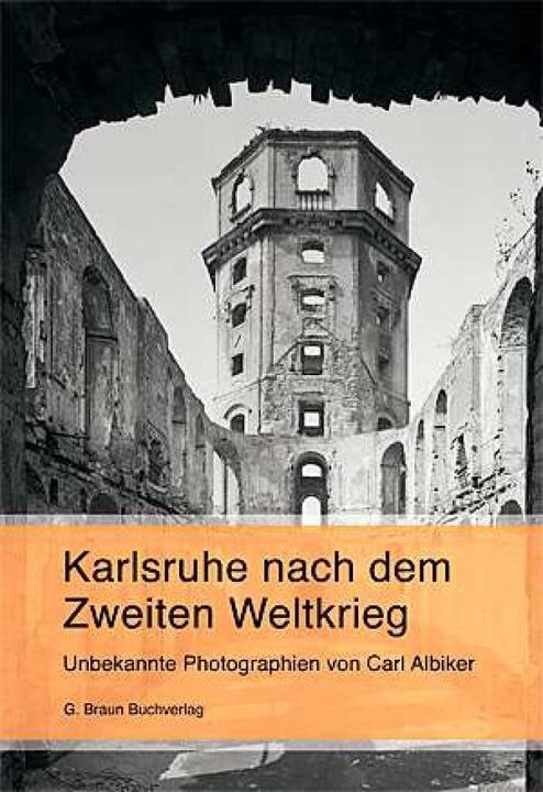 Joachim Kleinmanns: Karlsruhe nach dem Zweiten Weltkrieg    Foto: löölöll