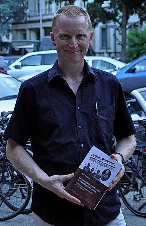 Geschafft: Nach langjähriger Recherche liegt Wegmanns Buch nun vor.    Foto: Klaus Riexinger