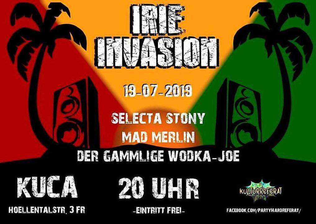 Irie Invasion: Am Freitag steigt im Ku...ad Merlin und dem gammligen Wodka-Joe.  | Foto: Promo
