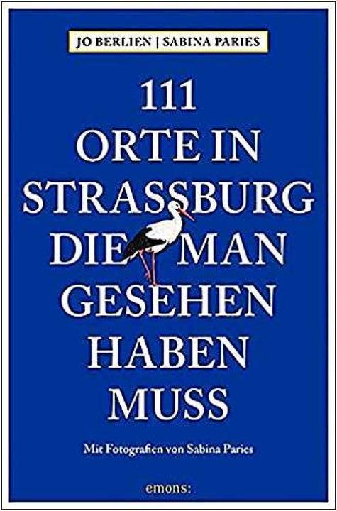 Buchtipp: 111 Orte in Straßburg, die man gesehen haben muss  | Foto: bz