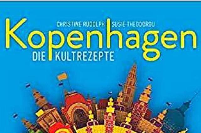 Ein neues Kochbuch zelebriert Kultrezepte aus Kopenhagen