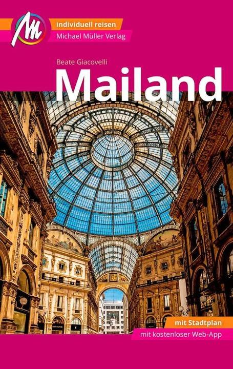 Beate Giacovelli: Mailand, Michael Mül...lag, Erlangen, 200 Seiten, 12,90 Euro.  | Foto: bz