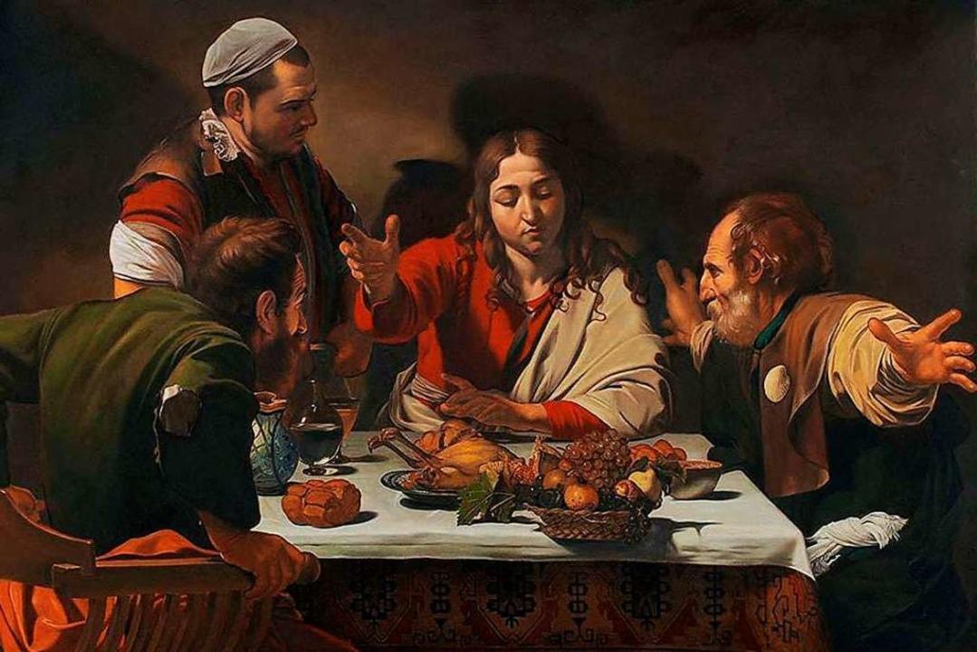 Früher galt Fleischkonsum noch nicht a...Caravaggios Emmaus-Abendmahl von 1601.  | Foto: Caravaggio Emmaus-Abendmahl