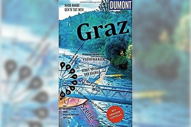 Das Herz der Steiermark: Graz hat viele Vorzüge