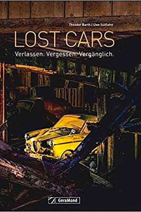 Theodor Barth, Uwe Sülflohn: Lost Cars...lag, München,   192 Seiten, 49,99 Euro  | Foto: bz