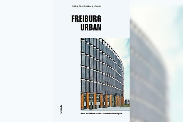 REGIO-BUCH: Streifzüge durchs urbane Freiburg