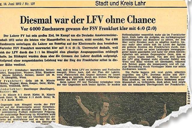 Als der Lahrer FV um die deutsche Amateurmeisterschaft spielte