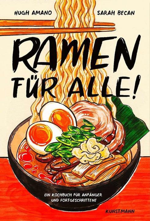 Eine Schale für alle: Ramen kochen leicht gemacht.  | Foto: Kunstmann-Verlag
