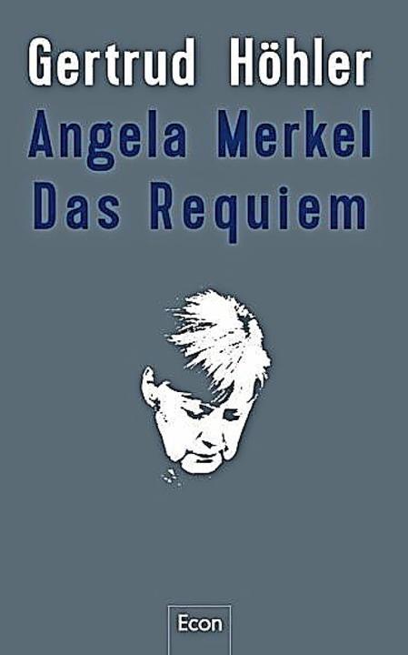 Gertrud Höhler: Angela Merkel – ...Berlin 2020.  352 Seiten,  24,99 Euro.    Foto: BZ