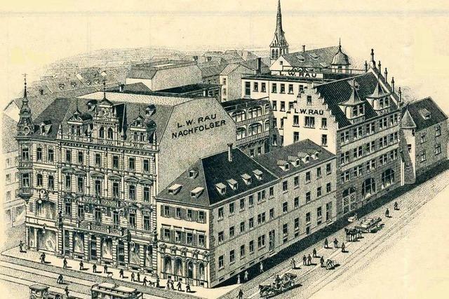 Handelsfirma Rau hat Spuren in der Freiburger Innenstadt hinterlassen