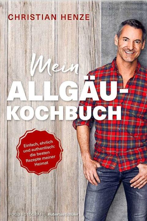 Ein Kochbuch mit Heimatgefühl  | Foto: Becker Joest Volk Verlag