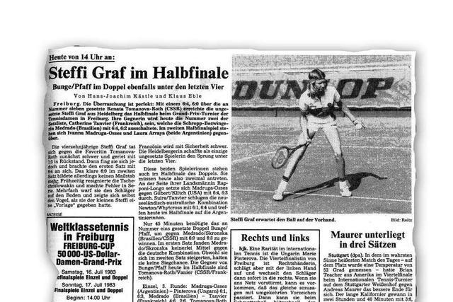 Wie Steffi Graf in Freiburg als 14-Jährige fluchend ein Halbfinale verliert