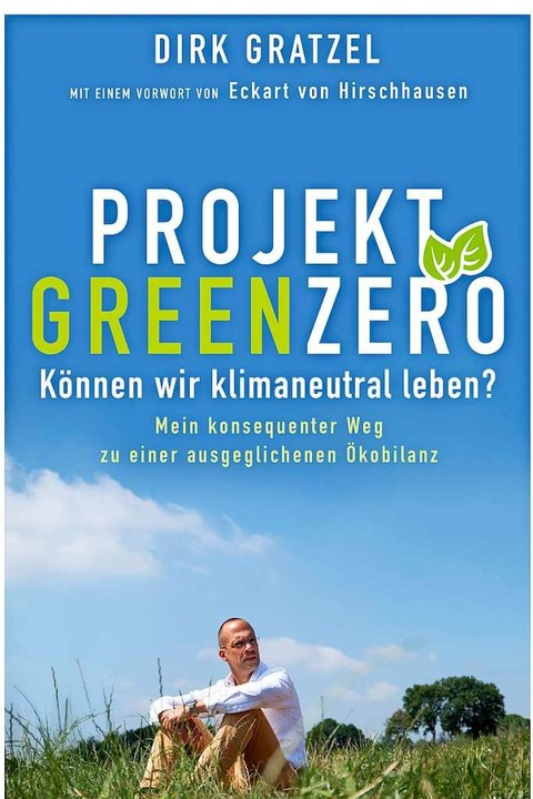 Graetzels Buch:  Projekt Green Zero  | Foto: Verlag
