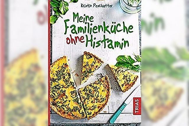 Rezepte für histaminfreies Kochen in der Familie