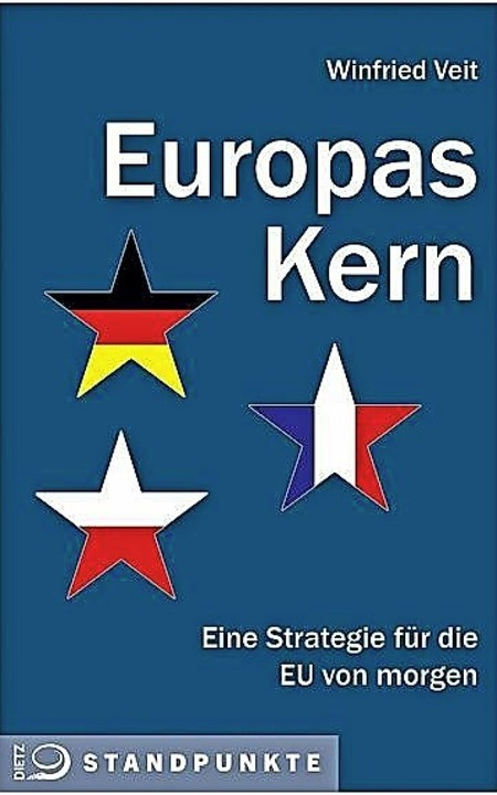 Winfried Veit: Europas Kern. Eine Stra..., Bonn 2020.  158 Seiten,  14,90 Euro.  | Foto: BZ