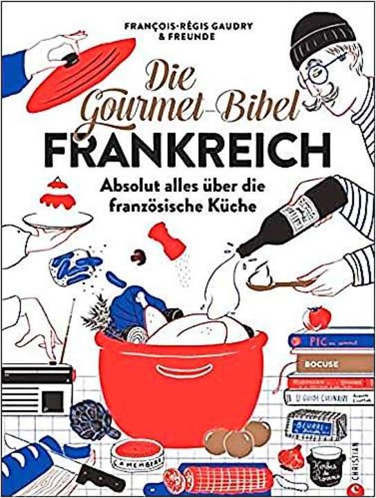 Francois-Régis Gaudry & Freunde: D...hristian, München, 400 Seiten, 70 Euro  | Foto: Verlag Christian