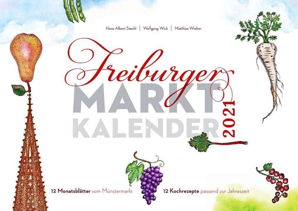 Der Freiburger Marktkalender  | Foto: Rombach