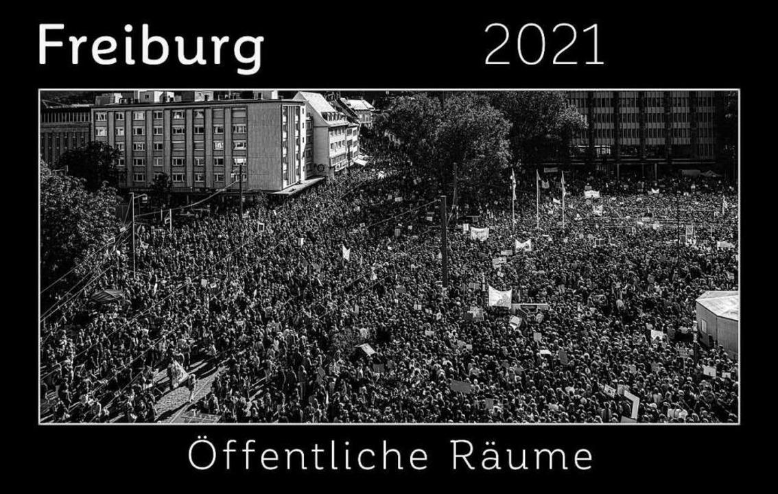 Freiburg 2021 – öffentliche Räume  | Foto: reinhardt jacoby