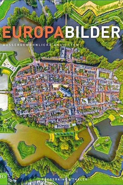Europabilder – außergewöhnliche ...g & Thaler, 192 Seiten, 39,99 Euro  | Foto: Airpano (Frederking & Thaler)