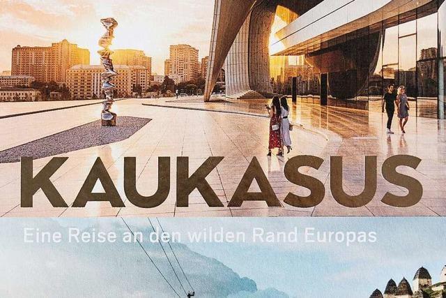 Der Kaukasus ist der wilde Rand Europas