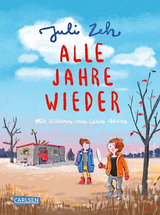 Juli Zeh: Alle Jahre wieder.    Foto: Carlsen Verlag