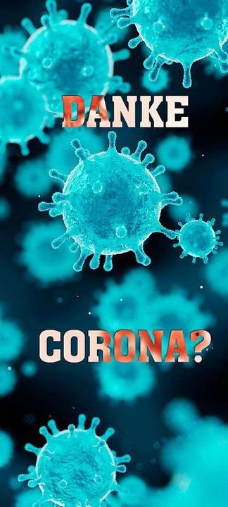 Danke, Corona?  | Foto: CREATIVE WONDER - stock.adobe.co