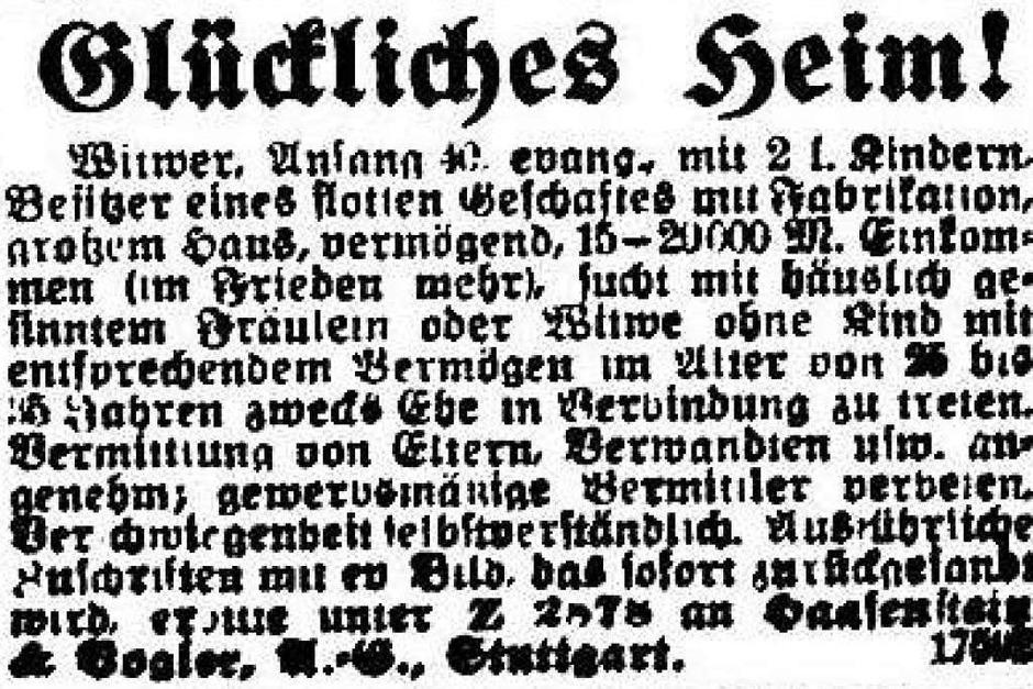 """Ein glückliches Heim verspricht ein Witwer mit zwei Kindern in dieser Anzeige aus dem Jahr 1918. Er sucht ein """"häuslich gesinntes Fräulein oder Wittwe ohne Kind"""". (Foto: Freiburger Zeitung (Digitales Archiv der Universitätsbibliothek Freiburg i. Br))"""